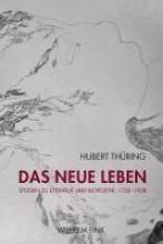 Thüring, Hubert Das neue Leben