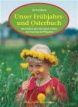 Dhom, Christel Unser Frühjahrs- und Osterbuch