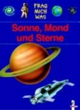 Buhl, Michael S. Frag mich was. Sonne, Mond und Sterne