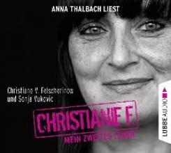 Felscherinow, Christiane V. Christiane F. Mein zweites Leben