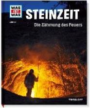 Schaller, Andrea Steinzeit. Die Zähmung des Feuers