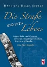 Storck, Hans Die Strae unseres Lebens