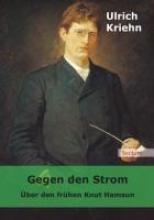 Kriehn, Ulrich Gegen den Strom