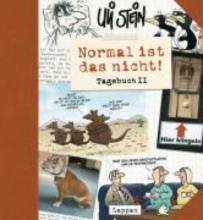 Stein, Uli Normal ist das nicht! Tagebuch 2