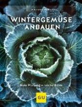 Bohne, Burkhard Wintergemüse anbauen