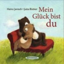 Janisch, Heinz Mein Glück bist du