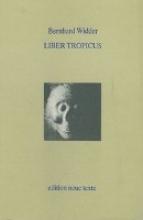 Widder, Bernhard Liber tropicus