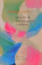 Diestel, Hedwig Verse für die pädagogische Eurythmie