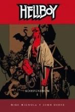 Mignola, Mike Hellboy Kompendium 1