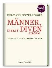 Unterstöger, Hermann M?nner, die auf Diven liegen