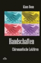 Bonn, Klaus Handschaften: Chiromantische Lektüren