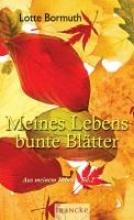 Bormuth, Lotte Meines Lebens bunte Bltter 2