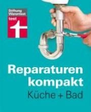 Reparaturen kompakt - Kche + Bad