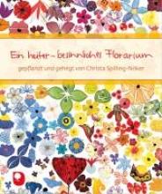 Spilling-Nöker, Christa Ein heiter-besinnliches Florarium