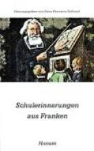 Schulerinnerungen aus Franken