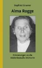 Gruoner, Siegfried Alma Rogge