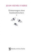 Fabre, Jean-Henri Erinnerungen eines Insektenforschers 05