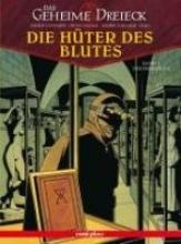 Convard, Didier Die Hüter des Blutes 3: Das geheime Dreieck