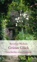 Nichols, Beverley Grnes Glck