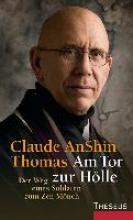 Thomas, Claude AnShin Am Tor zur Hölle