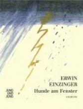 Einzinger, Erwin Hunde am Fenster