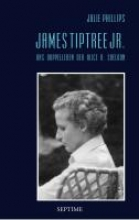 Phillips, Julie James Tiptree Jr.