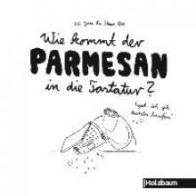 La Fleur, Jean Wie kommt der Parmesan in die Tastatur?