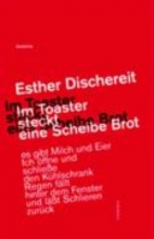 Dischereit, Esther Im Toaster steckt eine Scheibe Brot
