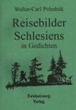 Polednik, Walter C Reisebilder Schlesiens in Gedichten