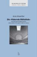 Klawitter, Arne Die fiebernde Bibliothek