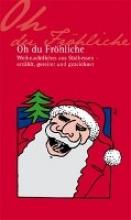 Oh du Fröhliche - Weinachtliches aus Südhessen - erzählt, gereimt und gezeichnet