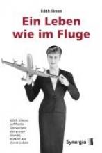 Simon, Edith Ein Leben wie im Fluge - Hardcover