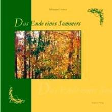 Lorenz, Silvianne Ende eines Sommers