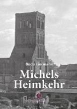 Liermann, Bodo Michels Heimkehr