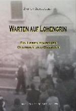 Schlosser, Bianca Warten auf Lohengrin