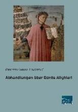 Scartazzini, Giovanni Andrea Abhandlungen über Dante Alighieri