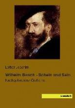 Wilhelm Busch - Schein und Sein