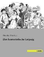 Drobisch, Theodor Das humoristische Leipzig