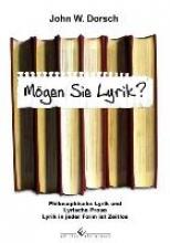 W. Dorsch, John Mögen Sie Lyrik?