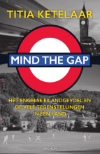 Titia  Ketelaar Mind the gap