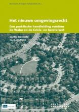 D.S.  Groenveld, A. van Balen Het nieuwe omgevingsrecht