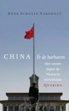 Henk  Schulte Nordholt China en de barbaren