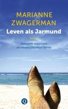 Marianne  Zwagerman Leven als Jarmund