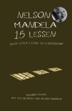 Richard  Stengel Nelson Mandela 15 lessen over leven, liefde en leiderschap