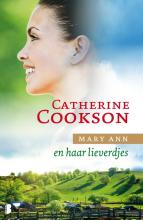 Catherine  Cookson Mary Ann en haar lieverdjes