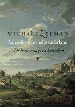 Michaël  Zeeman Aan mijn voormalig vaderland