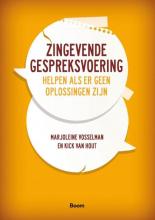 Kick van Hout Marjoleine Vosselman, Zingevende gespreksvoering
