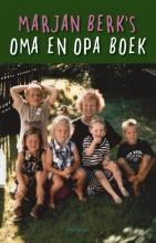Marjan Berk , Marjan Berk`s oma en opa boek