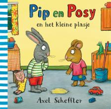 Axel  Scheffler Pip en posy en het kleine plasje
