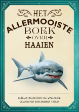 Tom Jackson , Het allermooiste boek over haaien